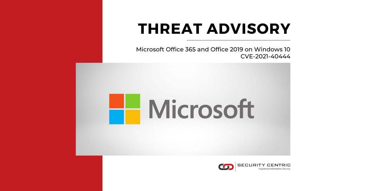 Threat Advisory: Office 365 and Office 2019 on Windows 10